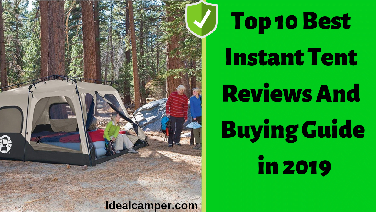 1e6e4247aa Top 10 Best Instant Tent Reviews In 2019 - Ideal Camper