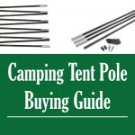 Tent pole buying guide