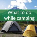 what to do while camping